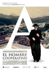 Arizmendiarrieta. El hombre cooperativo (2018)