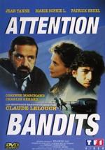 ¡Atención, bandidos!