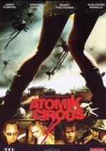 Atomik Circus (2004)