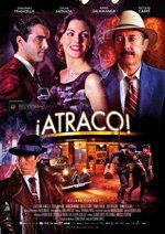 ¡Atraco! (2012)
