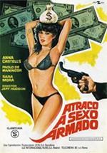 Atraco a sexo armado (1980)