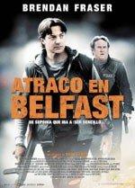 Atraco en Belfast (2011)
