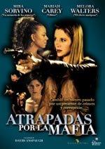 Atrapadas por la mafia (2002)