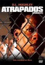 Atrapados (2005)