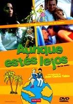 Aunque estés lejos (2003)