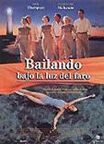 Bailando bajo la luz del faro (1997)