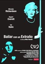 Bailar con un extraño (1985)