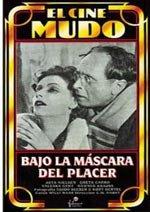 Bajo la máscara del placer (1925)