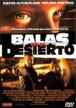 Balas en el desierto (2002)
