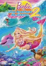 Barbie en una aventura de sirenas 2 (2012)