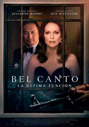 Bel Canto, la última función (2018)
