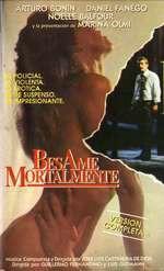 Bésame mortalmente (1990)
