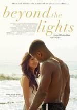 Beyond the Lights. Más allá de la ambición (2014)