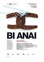 Bi anai (Dos hermanos) (2011)