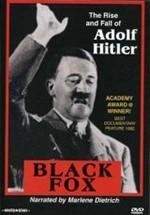 Black Fox: The True Story of Adolf Hitler