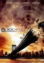 Black Hole: la destrucción de la Tierra (2010)