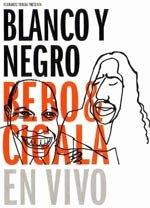 Blanco y negro (2003)