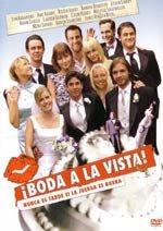 ¡Boda a la vista! (2005)