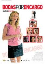Bodas por encargo (2005)