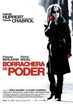 Borrachera de poder (2006)
