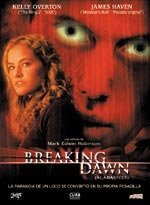 Breaking Dawn (Al amanecer) (2004)