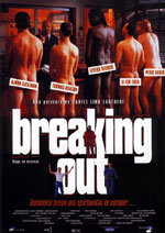 Breaking Out (Fuga en escena)