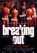 Breaking Out (Fuga en escena) (1999)