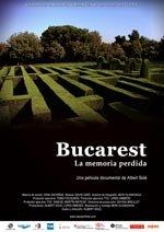 Bucarest, la memoria perdida (2008)