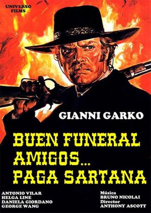 Buen funeral amigos... paga Sartana (1970)