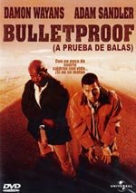 Bulletproof (A prueba de balas) (1996)