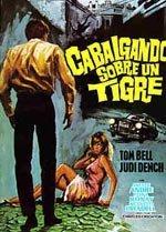 Cabalgando sobre un tigre (1962)