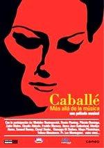 Caballé, más allá de la música (2003)