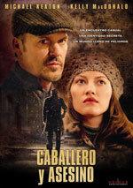 Caballero y asesino (2008)