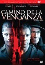 Camino de la venganza (2007)