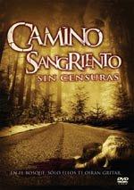 Camino sangriento (2007)