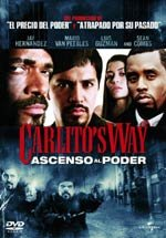 Carlito's Way. Ascenso al poder