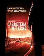 Carretera al infierno (2007)