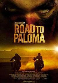 Carretera infernal (Road to Paloma) (2014)