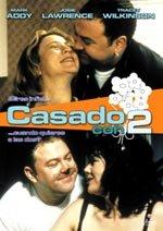 Casado con 2 (1998)