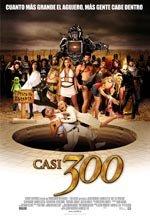 Casi 300 (2008)