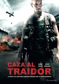 Caza al traidor (2013)