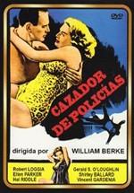 Cazador de policías (1958)
