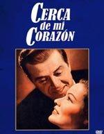 Cerca de mi corazón (1951)