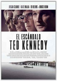 El escándalo Ted Kennedy (2017)