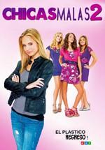 Chicas malas 2 (2011)