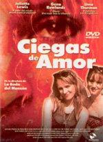 Ciegas de amor (2002)