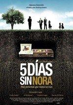 Cinco días sin Nora (2008)