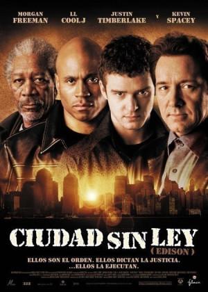 Ciudad sin ley (Edison) (2006)