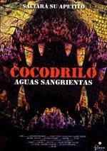 Cocodrilo. Aguas sangrientas (2002)