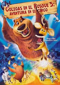 Colegas en el Bosque 3: Aventura en el Circo (2010)